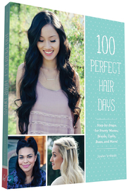 100 Perfect Hair Days by Jenny Strebe