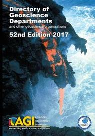 Directory of Geoscience Departments 2017 by Carolyn E Wilson