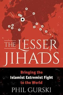 The Lesser Jihads by Phil Gurski image