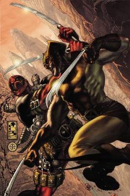 Wolverine Vs. Deadpool by Larry Hama