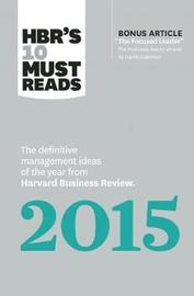 HBR's 10 Must Reads 2015 by Harvard Business Review