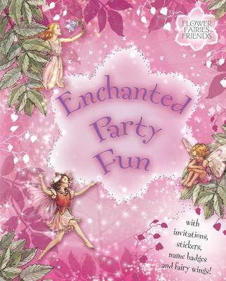 Flower Fairies Enchanted Party Fun by Cicely Mary Barker image