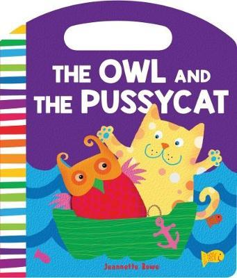 Nursery Rhyme Board Books the Owl and the Pussycat by Jeannette Rowe image