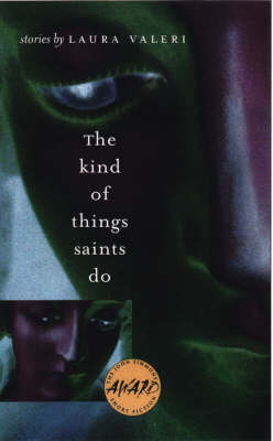 The Kind of Things Saints Do by Laura Valeri image