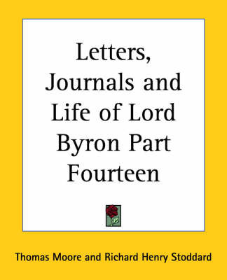 Letters, Journals and Life of Lord Byron: pt.14 by Thomas Moore image