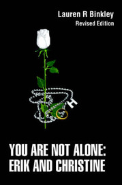 You Are Not Alone: Erik and Christine: Revised Edition by Lauren R Binkley image