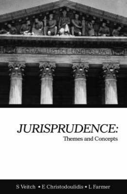 Jurisprudence: Themes and Concepts by Emilios A. Christodoulidis