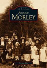 Around Morley by Norman Ellis image