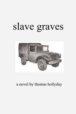 Slave Graves by Thomas Hollyday