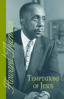 Temptations of Jesus by Howard Thurman