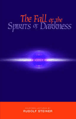 The Fall of the Spirits of Darkness by Rudolf Steiner image