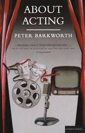 About Acting by Peter Barkworth image