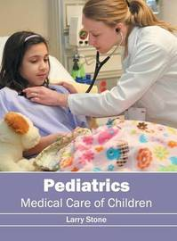 Pediatrics: Medical Care of Children