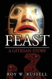 Feast by Roy W Russell
