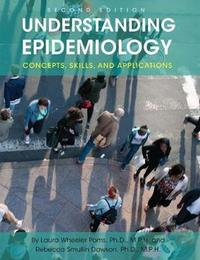 Understanding Epidemiology by Laura Wheeler Poms