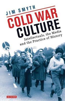 Cold War Culture by Jim Smyth
