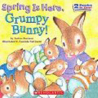 Spring is Here, Grumpy Bunny! by Justine Kormann