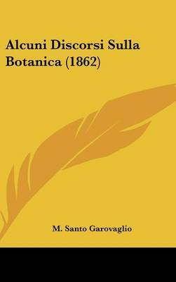 Alcuni Discorsi Sulla Botanica (1862) by M Santo Garovaglio image