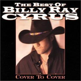 The Best Of by Billy Ray Cyrus