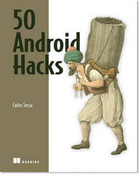 50 Android Hacks by Carlos Sessa