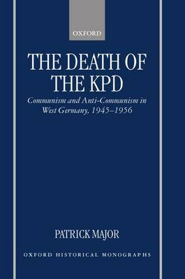The Death of the KPD by Patrick Major