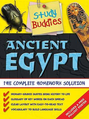 Ancient Egypt: The Complete Homework Solution by Anita Ganeri