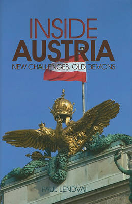 Inside Austria: New Challenges, Old Demons by Paul Lendvai image