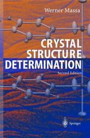Crystal Structure Determination by Werner Massa