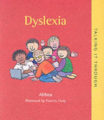 """Dyslexia by """"Althea"""""""
