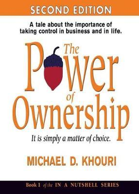 The Power of Ownership by Michael D Khouri