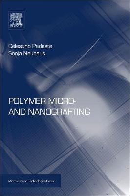 Polymer Micro- and Nanografting by Celestino Padeste