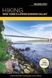 Hiking New York's Lower Hudson Valley by Randi Minetor
