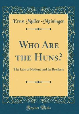 Who Are the Huns? by Austria