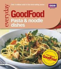 Good Food: Pasta and Noodle Dishes by Jeni Wright image