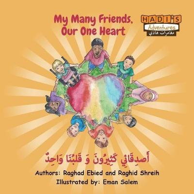 My Many Friends, Our One Heart (Arabic/English) by Raghad Ebied