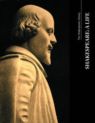 Shakespeare, a Life by Wendy Greenhill image