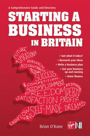 Starting a Business in Britain by Brain O'Kane