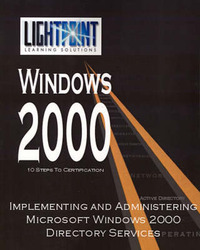Implementing and Administering Microsoft Windows 2000 Directory Services by Solutions Light Point image