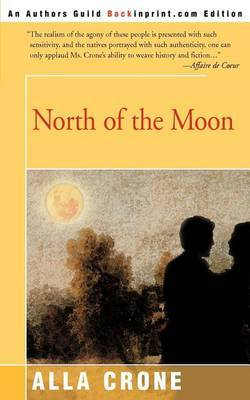North of the Moon by Alla Crone image