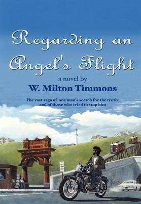 Regarding an Angel's Flight by W. Milton Timmons image