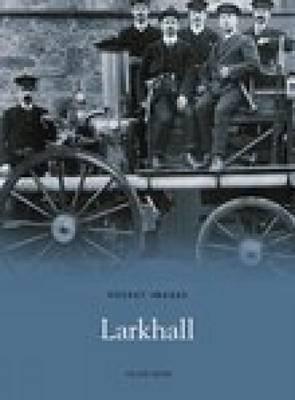 Larkhall by Helen Moir