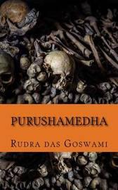 Purushamedha by Rudra Das Goswami