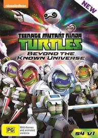 Teenage Mutant Ninja Turtles - Beyond The Known Universe: Season 4 : Vol 1 on DVD