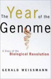 The Year of the Genome by Gerald Weissmann image
