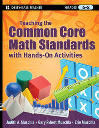 Teaching the Common Core Math Standards with Hands-On Activities, Grades 6-8 by Judith A Muschla
