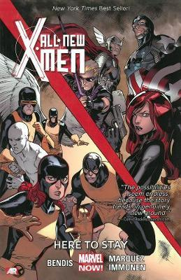 All-new X-men Volume 2: Here To Stay (marvel Now) by Brian Michael Bendis