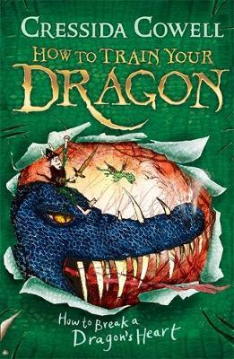 How to Break a Dragon's Heart: Book 8 by Cressida Cowell image