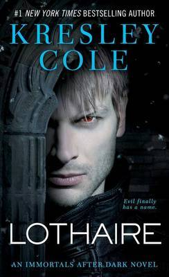 Lothaire (Immortals After Dark #10) US Ed. by Kresley Cole