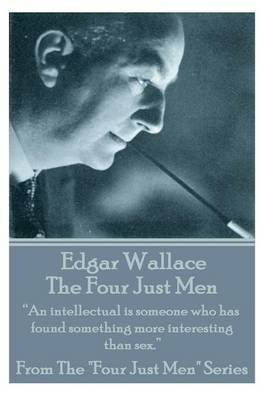 Edgar Wallace - The Four Just Men by Edgar Wallace image