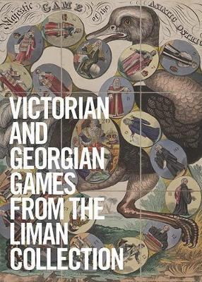 Georgian and Victorian Board Games: The Liman Collection by Ellen Liman image